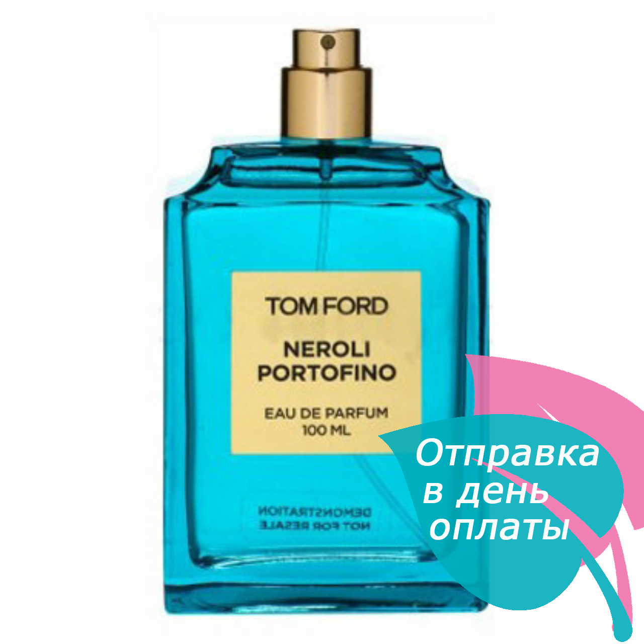 Tom Ford Neroli Portofino TESTER унисекс, 100 мл