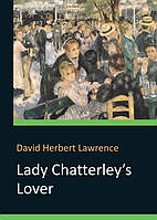 Lady Chatterley's Lover. D. H. Lawrence. Видавнича група КМ-Букс