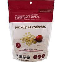 Purely Elizabeth, Особо питательная овсянка, клюква и тыквенные семечки, 10 унций (283 г)