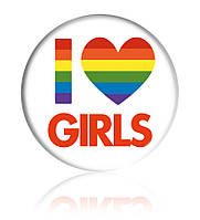 """Закатной значок круглый с ЛГБТ-символикой """"I love girls"""""""