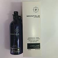 Montale Greyland tester Объем мл 100 Тестер - Парфюмированная вода, Элитная парфюмерия