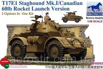 T17E1 Staghound Mk.I/Canadian 60lb Rocket Launch Version 1/48  Bronco ZB48003