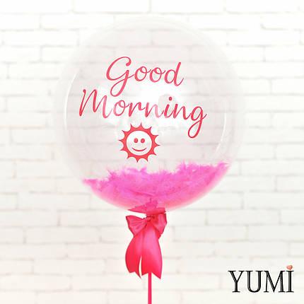 """Воздушный прозрачный шарик с надписью """"Good Morning"""" и перьями, фото 2"""
