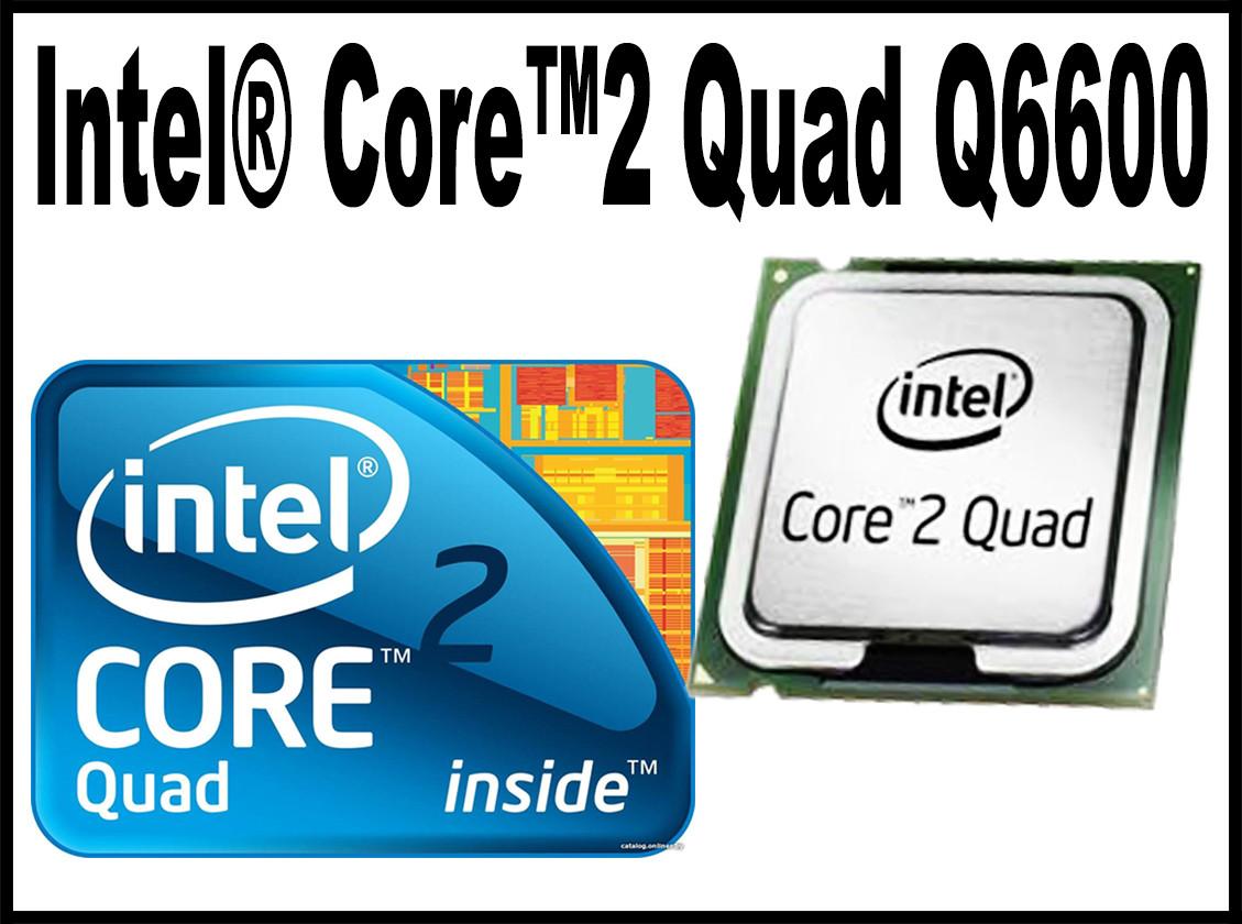 Intel Core2 Quad Processor Q6600 Core