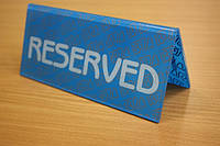Производство табличек Reserved, фото 1