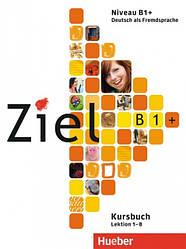 Ziel B1+ Paket - Kursbuch und Arbeitsbuch mit Lerner CD-Rom