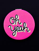 Зеркало карманное Oh yeah ярко-розовое косметическое 60х60мм. 057770