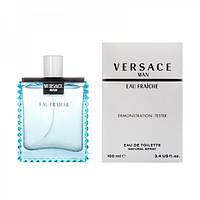 100 мл Тестер Versace Man Eau Fraiche EDT (м)