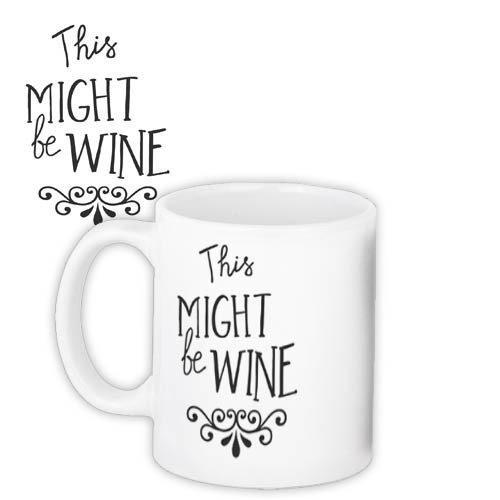 Кружка с принтом This might be wine 330 мл (KR_FR009)