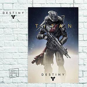 Постер Titan. Destiny 2, Судьба 2. Размер 60x40см (A2). Глянцевая бумага