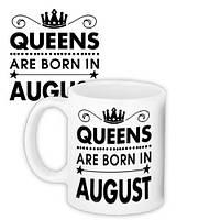 Кружка с принтом Queens are born in August 330 мл (KR_18J056)