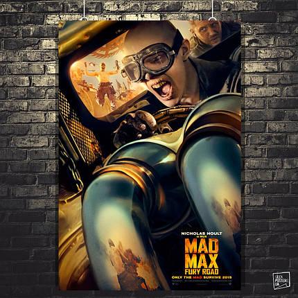 Постер Max Max: Fury Road, Безумный Макс: Дорога ярости. Размер 60x40см (A2). Глянцевая бумага, фото 2