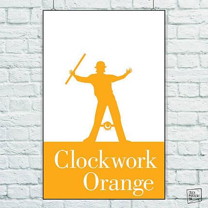 Постер Clockwork Orange, Заводной Апельсин, Кубрик. Размер 60x39см (A2). Глянцевая бумага, фото 2