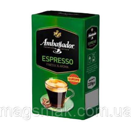 Молотый кофе Ambassador Espresso 225 г, фото 2