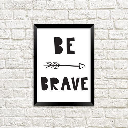 Постер в рамці Be brave (MT5_18M026)