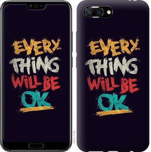 "Чехол на Huawei Honor 10 Все будет хорошо ""4068u-1496-15886"""