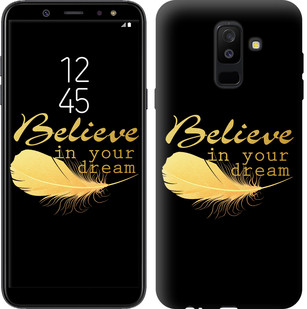 "Чехол на Samsung Galaxy A6 Plus 2018 Верь в свою мечту ""3748c-1495-15886"""