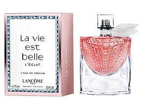 Парфюмированная вода женская  LANCÔME  La Vie est Belle l'Eclat L'EDP 75 мл