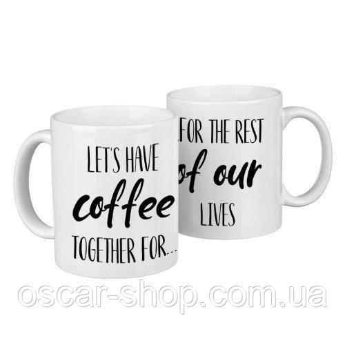 Чашки парні Let's have coffee together for... / чашки на подарунок / набір чашок 330 мл