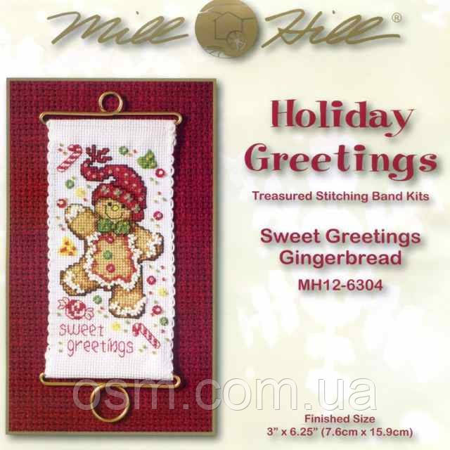 Набор для вышивки Mill Hill Sweet Greetings Gingerbread