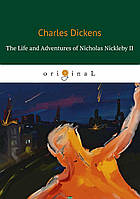 Dickens Charles The Life and Adventures of Nicholas Nickleby II