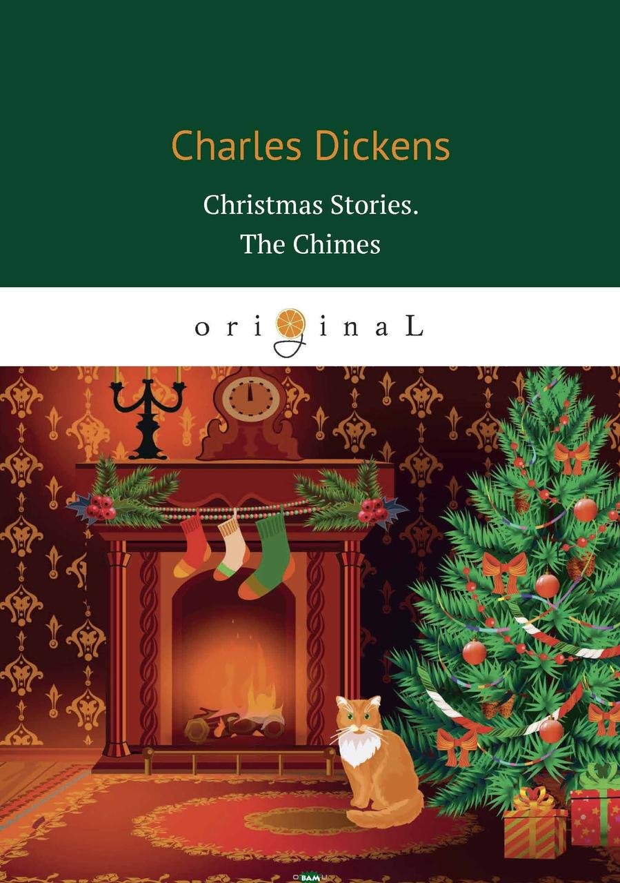 Dickens Charles Christmas Stories. The Chimes