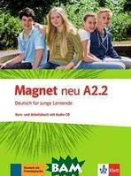 Magnet neu A2.2. Deutsch f& 252;r junge Lernende. Kurs - und Arbeitsbuch (+ Audio CD)