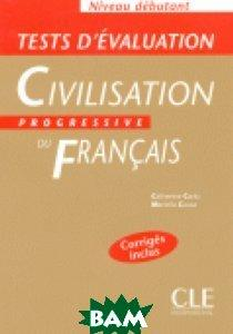 C. Carlo Tests D`Evaluation De La Civilisation Progressive Du Francais
