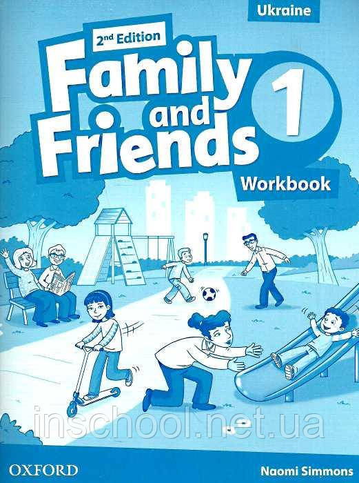 Family and Friends 2nd Edition 1 Workbook (Edition for Ukraine) ISBN: 9780194811095