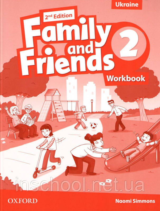 Family and Friends 2nd Edition 2 Workbook (Edition for Ukraine). ISBN: 9780194811217