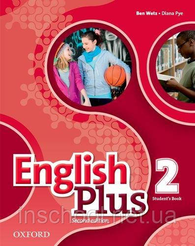 English Plus Second Edition 2 Student's Book ISBN: 9780194200615