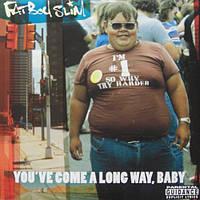Пластинка FATBOY SLIM You've Come A Long Way Baby 2LP
