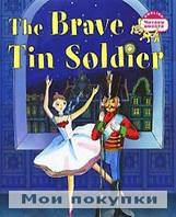 Андерсен. Читаем вместе.Стойкий оловянный солдатик.The Brave Tin Soldier