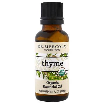 Dr. Mercola, Органическое эфирное масло, тимьян, 1 унция (30 мл)