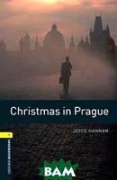 Joyce Hannam Oxford Bookworms Library 1: Christmas in Prague