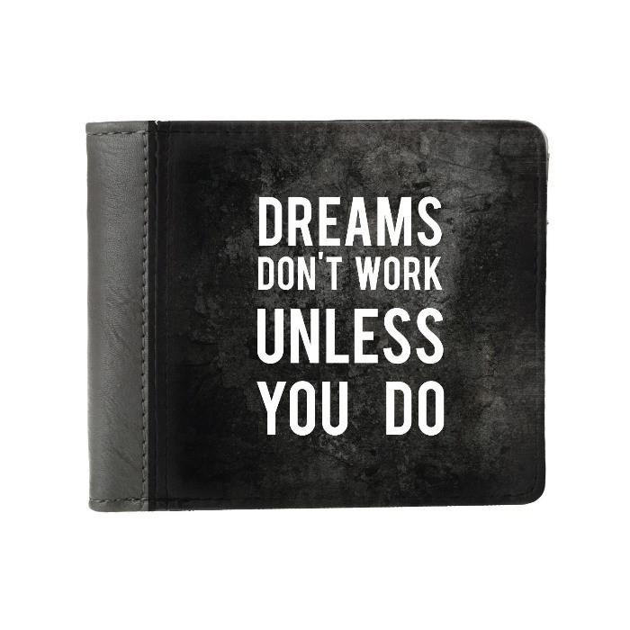 """Кошелек """"Мечты не работают, пока не работаешь ты"""""""