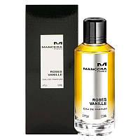 Mancera Roses Vanille 120мл Парфюмированная вода для мужчин и женщин
