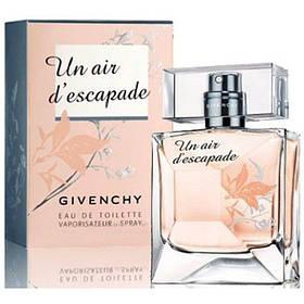 Духи Givenchy Un Air d'Escapade 100ml Парфюм Туалетная вода Живанши ун Аир Дэскапад 100 мл