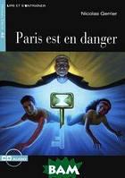 Nicolas Gerrier Paris est en Danger: Niveau deux A2 ( + CD)