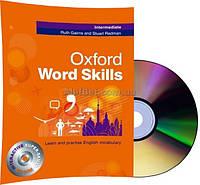Английский язык / Oxford Word Skills / Student's Book+CD. Учебник, Intermediate / Oxford