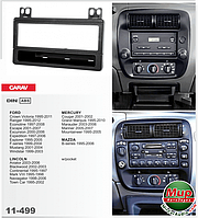 Рамка переходная Carav 11-499 Ford/Lincoln/Mercury/Mazda 1DIN