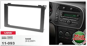 Рамка переходная Carav 11-093 Saab (9-3) 2007+ 2DIN