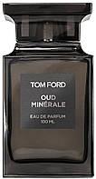 Парфюмированная вода в тестере TOM FORD Oud Minerale 100 мл