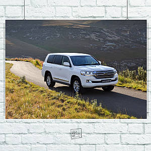 Постер Toyota Land Cruiser 200, Тайота. Размер 60x42см (A2). Глянцевая бумага