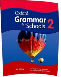 Английский язык / Oxford Grammar for Schools / Coursebook. Учебник по грамматике, 2 / Oxford