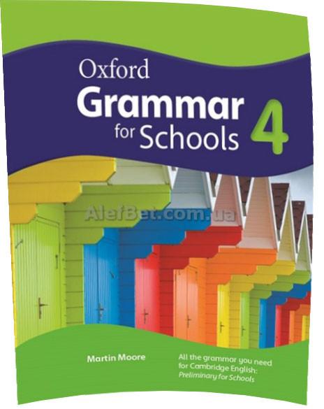 Английский язык / Oxford Grammar for Schools / Coursebook. Учебник по грамматике, 4 / Oxford