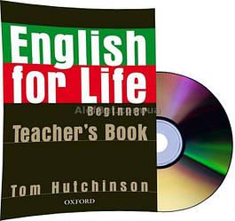 Английский язык / English for Life / Teacher's Book+CD. Книга учителя, Beginner / Oxford