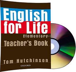 Английский язык / English for Life / Teacher's Book+CD. Книга учителя, Elementary / Oxford