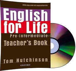 Английский язык / English for Life / Teacher's Book+CD. Книга учителя, Pre-Intermediate / Oxford