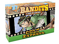 Colt Express: Bandits. Cheyenne (Кольт Экспресс: Бандиты. Шайенн)